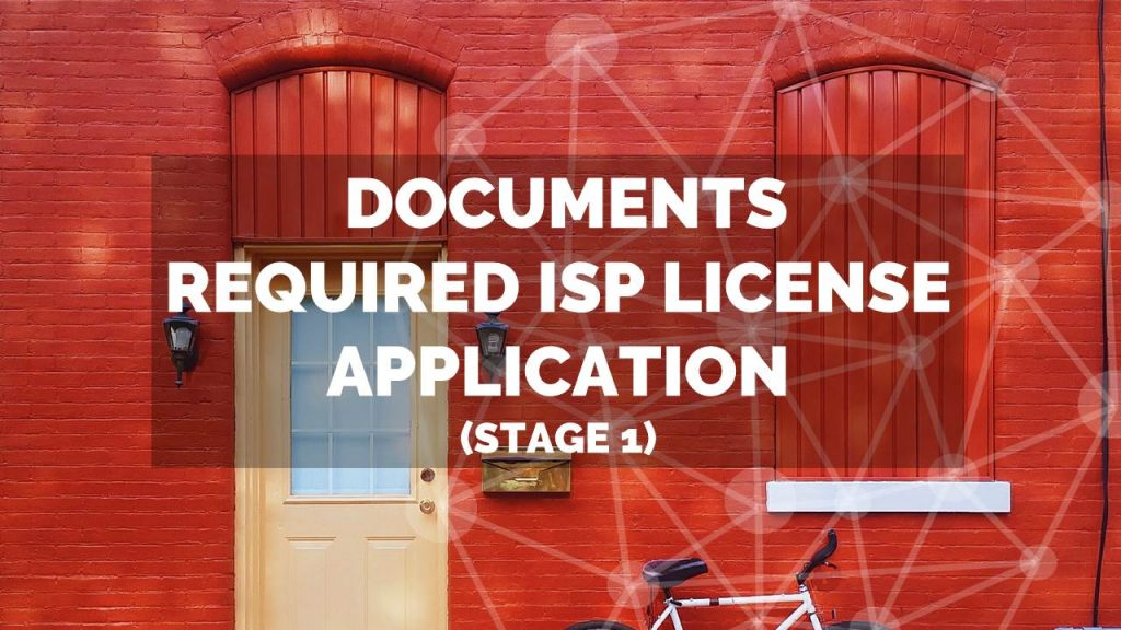 In This Article We Provide Information On Documents Required For ISP License Application India Stage 1 2